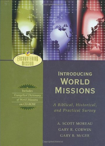 Download By A. Moreau - Introducing World Missions: A Biblical, Historical, and Practical Survey (12.2.2003) pdf epub