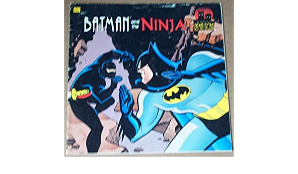 Batman and the ninja (The adventures of Batman & Robin ...