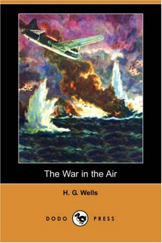 The War in the Air (Dodo Press) PDF