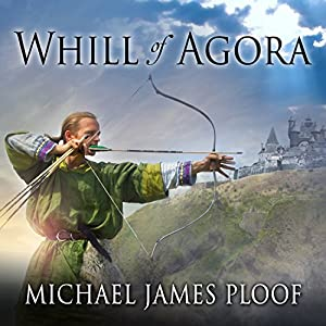Whill of Agora: Whill of Agora, Book 1 Audiobook