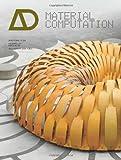 Material Computation, Achim Menges, 0470973307