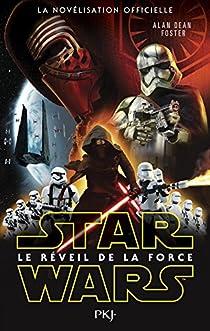 Star Wars Episode VII - Le Réveil de la Force par Foster