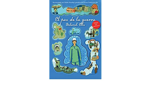 El pan de la guerra (Breadwinner Series) (Spanish Edition) - Kindle edition by Deborah Ellis. Children Kindle eBooks @ Amazon.com.