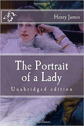 The Portrait of a Lady: Unabridged edition (Immortal Classics)