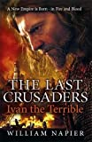 The Last Crusaders: Ivan the Terrible (Clash of Empires)