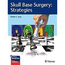 Skull Base Surgery: Strategies