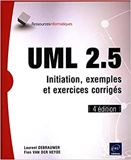 Amazon Fr Uml 2 5 Initiation Exemples Et Exercices