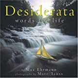 Desiderata: Words For Life (pob)
