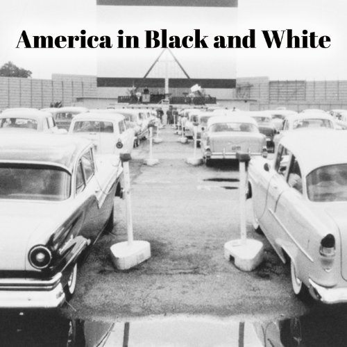 America in Black and White -