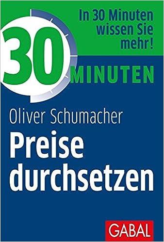 Cover des Buchs: 30 Minuten Preise durchsetzen