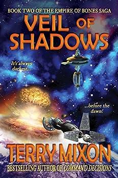 Veil of Shadows (Book 2 of The Empire of Bones Saga) by [Mixon, Terry]
