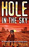 Hole in the Sky, Pete Hautman, 1416968229