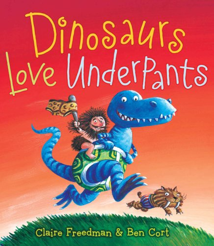 Dinosaurs Love Underpants (The Underpants Books) from Aladdin