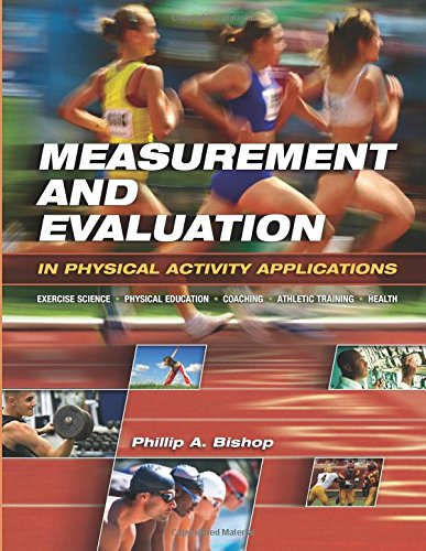 Measurement and Evaluation in Physical Activity Applications (Qualitative Research In Sport Exercise And Health)