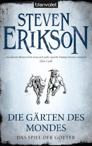 Das Spiel der Götter (1): Die Gärten des Mondes (German Edition)