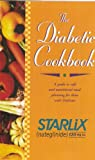 The Diabetic Cookbook: A Guide to Safe and Nutritional Meal Planning for Those with Diabetes (Starlix)