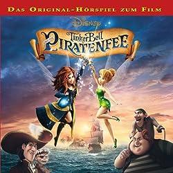 Tinkerbell und die Piratenfee (Tinkerbell 6)