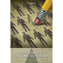 Desemprego e Política Monetária