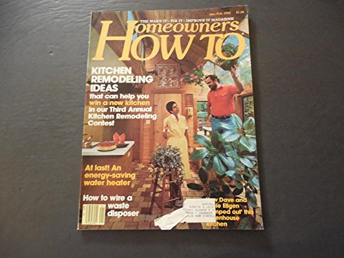 Homeowners How To Jan-Feb 1982 Kitchen Remodeling Ideas; Water Heater