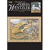 The Best of Teresa Wentzler Fantasy Collection Vol. 2