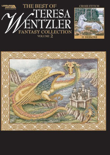 The Best of Teresa Wentzler Fantasy Collection Vol. 2 (Leisure Arts #4661)