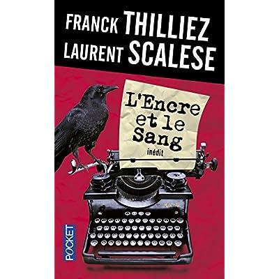 L'Encre ET Le Sang (French Edition)