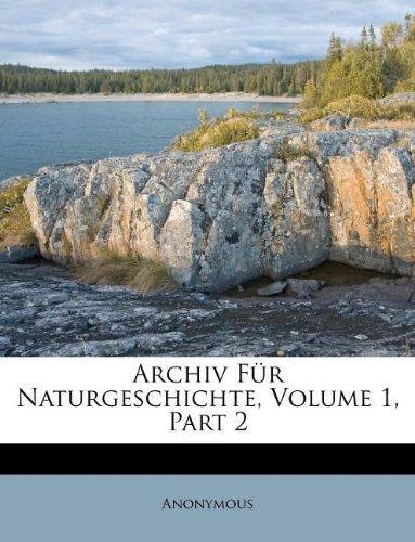Download Archiv für Naturgeschichte, Erster Jahrgang. Zweiter Band. (German Edition) pdf