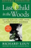 Last Child in the Woods: Saving Our Children From Nature-Deficit Disorder, Richard Louv, 156512605X