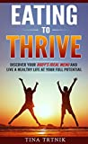 Free eBook - Eating To Thrive
