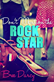 Don't Mention the Rock Star