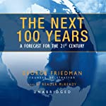 The Next 100 Years: A Forecast for the 21st Century | George Friedman