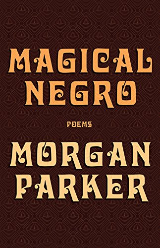 Magical Negro by Tin House Books