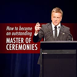How to Become an Outstanding Master of Ceremonies