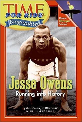 Ebook free download digitaalinen elektroniikka Time For Kids: Jesse Owens: Running into History (Time for Kids Biographies) ePub 0060576200