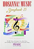Hosanna Music Songbook 15, Various, 0634061038