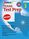 Texas Test Prep, Grade 3, Vincent Douglas and School Specialty Publishing Staff, 0769630235