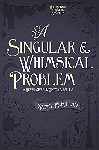 A Singular and Whimsical Problem (Herringford and Watts Mysteries) (Guide To Murder)