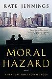 Moral Hazard, Kate Jennings, 0007154623