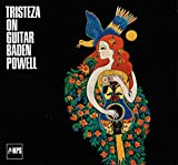 Tristeza On Guitar - Baden Powell