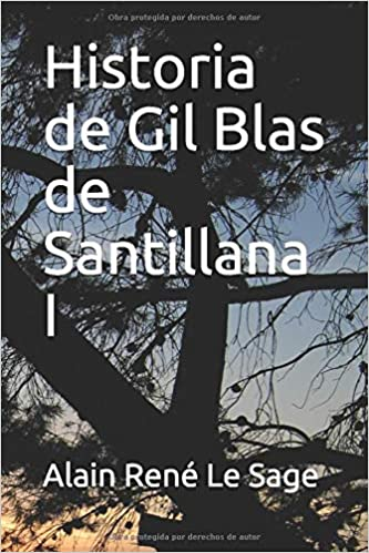 Historia de Gil Blas de Santillana I: Amazon.es: Le Sage, Alain ...