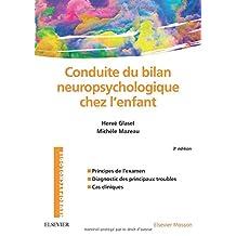 Conduite du Bilan Neuropsychologique Chez l'Enfant 3e Éd.