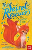 img - for The Secret Rescuers: The Magic Fox book / textbook / text book