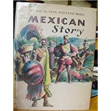 The Mexican Story