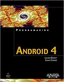 Android 4 / Android Wireless Application Development (Spanish Edition) by Lauren Darcey (2012-06-22)