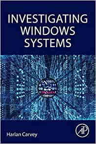 Amazon com: Investigating Windows Systems (9780128114155