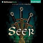 Seer: The Third Prequel to the Mongoliad: The Foreworld Saga   Mark Teppo