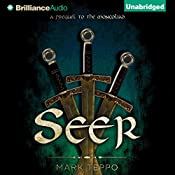 Seer: The Third Prequel to the Mongoliad: The Foreworld Saga | Mark Teppo