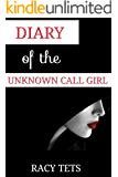 Diary of the unknown call girl (The escorts of NYC Book 3)