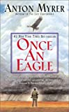img - for By Anton Myrer: Once An Eagle book / textbook / text book