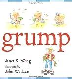 Grump, Janet S. Wong, 0689834853